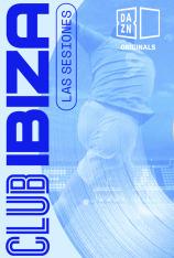 Club Ibiza: Las Sesiones (T2021)