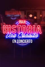 Una historia, una canción: en concierto