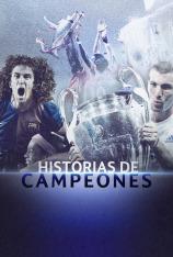Historias de Campeones (T1)