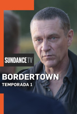 Bordertown (T1)