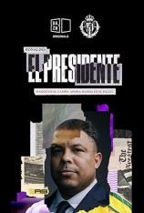 Ronaldo - El Presidente (T1)
