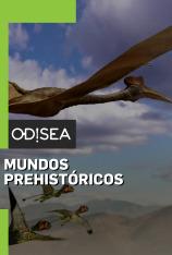 Mundos prehistóricos