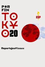 Por fin Tokyo 2020