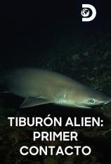 Tiburón alien: primer contacto