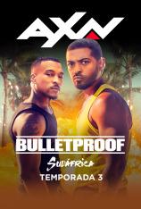 Bulletproof: Sudáfrica (T3)