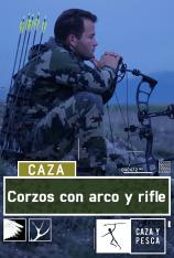 Corzos con arco y rifle