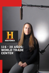 11S - 20 Años: World Trade Center