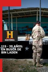 11S - 20 Años: En busca de Bin Laden