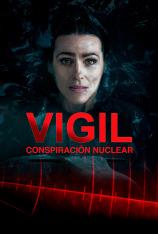 Vigil: conspiración nuclear (T1)