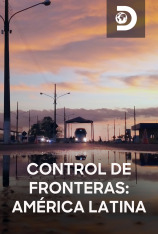 Control de fronteras: América Latina
