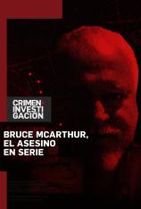 Bruce McArthur, el asesino en serie