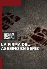 La firma del asesino en serie