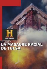 La masacre racial de Tulsa