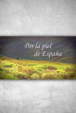 Por la piel de España