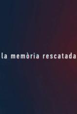La memòria rescatada