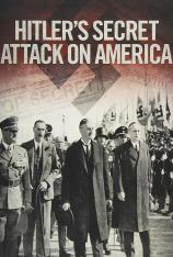 El ataque secreto de Hitler a los Estados Unidos