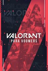 Valorant para Voomers (T1)