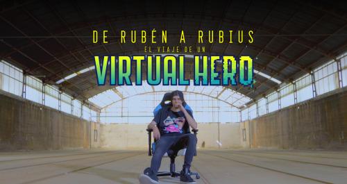 (LSE) - De Rubén a Rubius. El viaje de un Virtual Hero