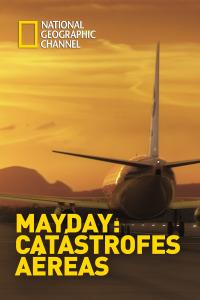 Mayday: catástrofes aéreas. T13.  Episodio 3: Desaparición