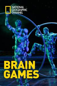 Brain Games. T4. Brain Games