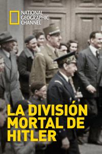 La división mortal de Hitler. T1. La división mortal de Hitler