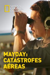 Mayday: catástrofes aéreas. T16.  Episodio 3: Punto de inflexión