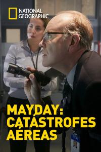 Mayday: Catástrofes aéreas. T17.  Episodio 10: En pleno invierno