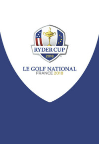 Ryder Cup 2018. T2018. Ryder Cup 2018