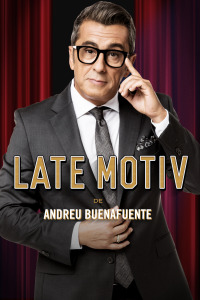 Late Motiv. T4.  Episodio 27: Javier Gallego
