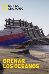 Drenar los océanos. T1.  Episodio 3: El golfo de México