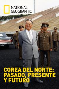 Corea del Norte: pasado, presente y futuro. T1.  Episodio 3: La familia nuclear