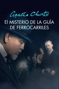 Agatha Christie: El misterio de la guía de ferrocarriles. T1. Agatha Christie: El misterio de la guía de ferrocarriles