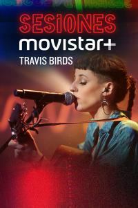 Sesiones Movistar+. T1.  Episodio 19: Travis Birds