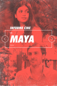 Informe Cine. T4.  Episodio 52: Maya
