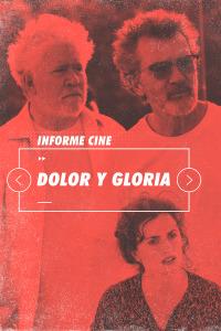 Informe Cine. T4.  Episodio 53: Dolor y gloria