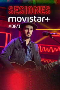 Sesiones Movistar+. T1.  Episodio 26: Morat