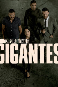 Gigantes. T2.  Episodio 3: Escorpión