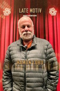 Late Motiv. T4.  Episodio 122: Ramón Lobo