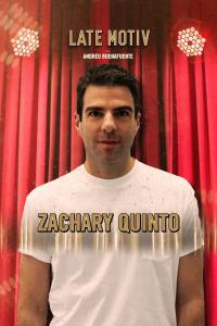 Late Motiv. T4.  Episodio 130: Zachary Quinto