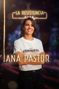 La Resistencia. T2.  Episodio 133: Ana Pastor