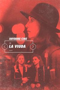 Informe Cine. T4.  Episodio 73: La viuda