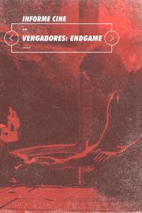 Informe Cine. T4.  Episodio 66: Vengadores: Endgame