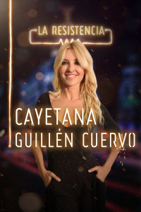 La Resistencia. T2.  Episodio 136: Cayetana Guillén Cuervo