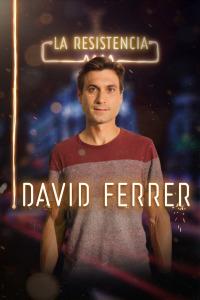 La Resistencia. T2.  Episodio 137: David Ferrer