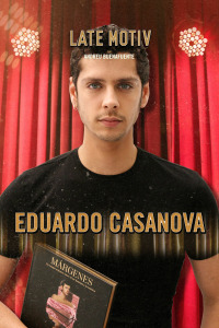 Late Motiv. T4.  Episodio 141: Eduardo Casanova