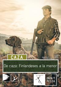 De caza: finlandeses a la menor en España