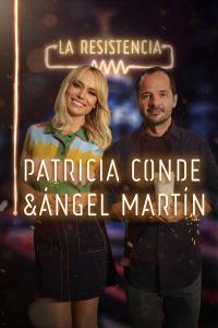 La Resistencia. T2.  Episodio 146: Patricia Conde y Ángel Martín