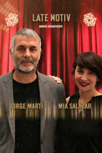 Late Motiv. T4.  Episodio 146: Jorge Martí y Mía Salazar