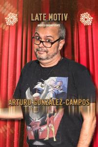 Late Motiv. T4.  Episodio 149: Arturo González-Campos