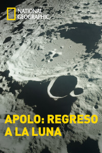 Apolo: regreso a la Luna. T1.  Episodio 2: La misión definitiva